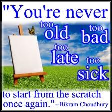 Quote by Bikram Choudhury