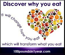 Discover why you eat. It will change how you eat, which will transform what you eat.