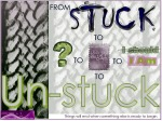 Vision Board of Stuck, Then Unstuck