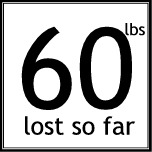 60 pounds lost so far