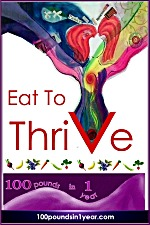 Eat to Thrive, a weight